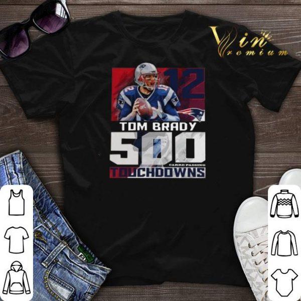 12 Tom Brady New England Patriots 500 Career Passing Touchdowns shirt sweater