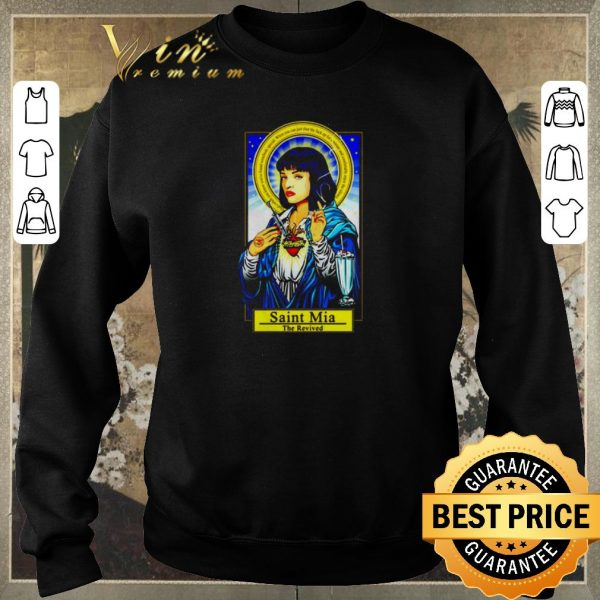 Awesome Saint Mia the revived Mia Wallace shirt sweater