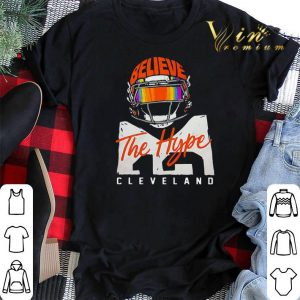 Believe The Hype Cleveland Browns shirt sweater 1