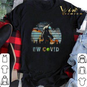 Bigfoot face mask ew Covid-19 shirt sweater