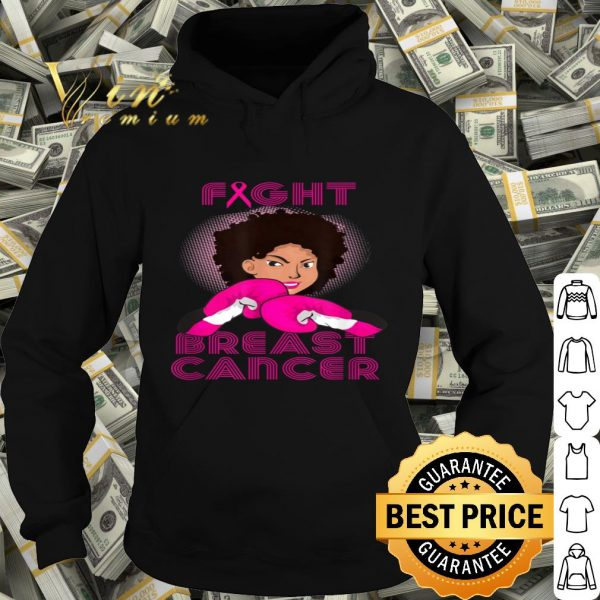 Black Girl Woman Fight Breast Cancer Awareness shirt