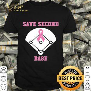 Breast Cancer Awareness - Save Second Base Pink Ribbon shirt