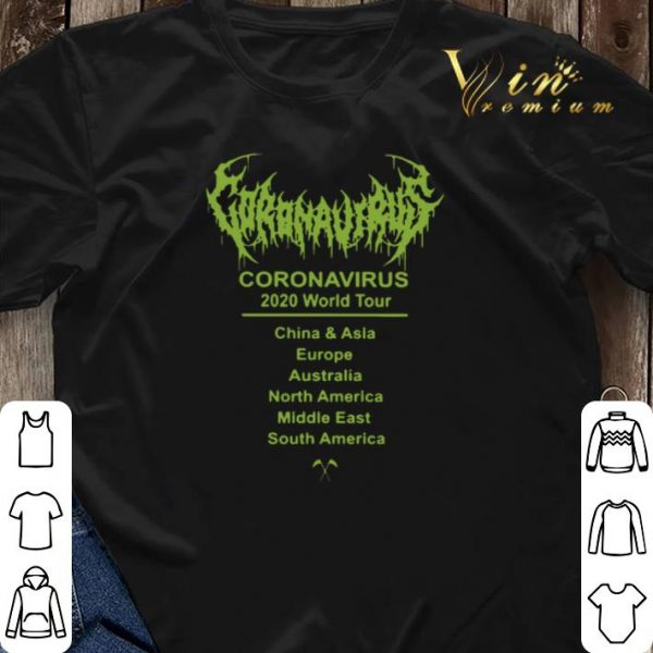 Coronavirus 2020 world tour 2020 China & Asia Europe Australia shirt