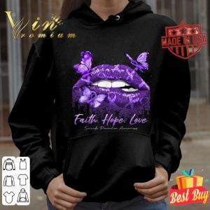 Faith, Hope, Love Funny Suicide Prevention Lip Butterfly shirt