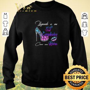 Funny Legando A Mi 52 Cumpleanos Como Una Reina shirt sweater 2