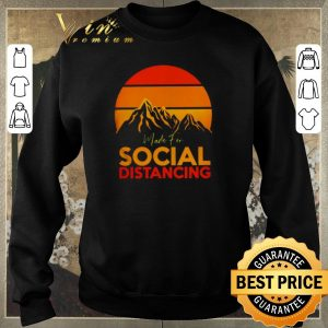 Funny Made for social distancing sunset shirt sweater 2