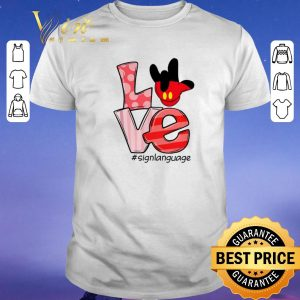 Funny Mickey Mouse Love #signlanguage shirt