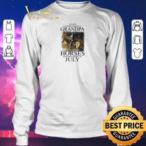 Funny Never underestimate a grandpa who loves horses was born in july shirt sweater 2