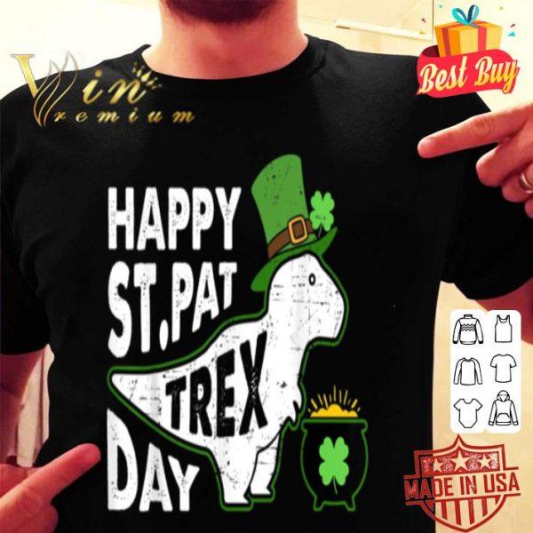 Happy St. Pat T-Rex Day Dinosaur St. Patrick's Day shirt