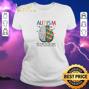 Hot Brain Autism no flaw in the code different operating system shirt sweater