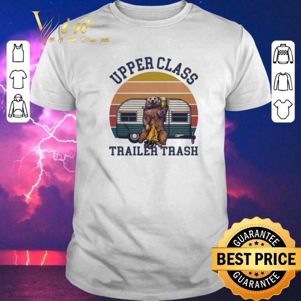 Hot Camping Bear Upper Class Trailer Trash Vintage shirt sweater