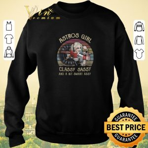 Hot Houston Astros Girl Classy Sassy And A Bit Smart Assy Vintage Harley Quinn shirt sweater 2