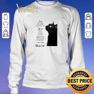 Hot I am your friend your partner your black cat you are my life shirt sweater 2