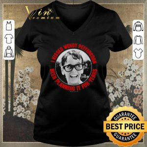 Hot I kissed wendy peffercorn been planning it for years shirt sweater 1