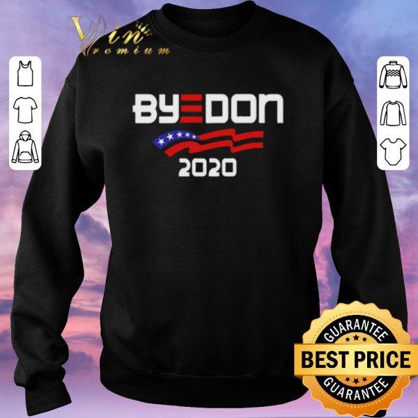 Hot Joe Biden For President 2020 Parody ByeDon shirt sweater