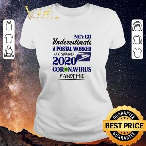 Hot Never underestimate a postal worker who survived 2020 Covid 19 USPS shirt sweater 1