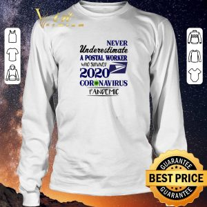 Hot Never underestimate a postal worker who survived 2020 Covid 19 USPS shirt sweater 2