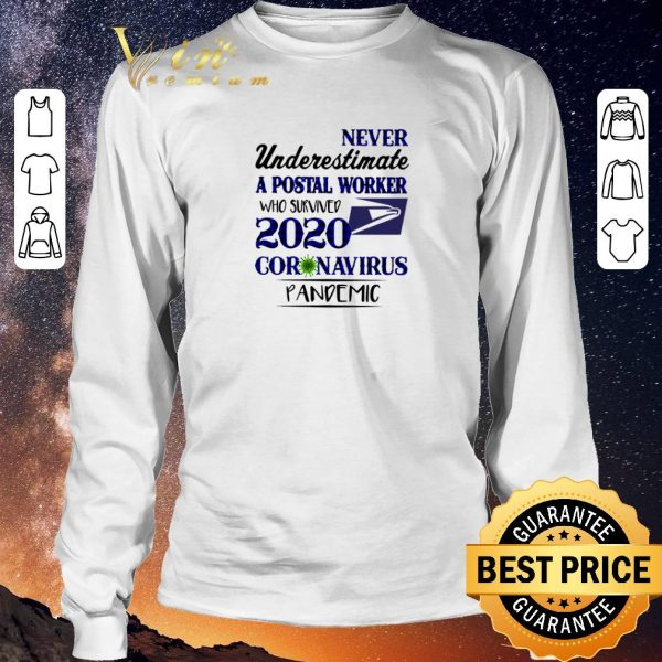 Hot Never underestimate a postal worker who survived 2020 Covid 19 USPS shirt sweater