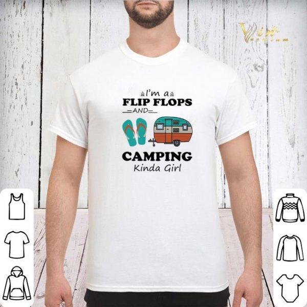 I'm a flip flops and camping kinda girl shirt sweater