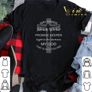 Jesus way maker miracle worker promise keeper light in the darkness shirt sweater 1