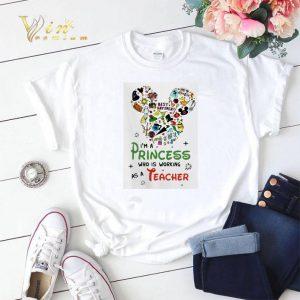 Mickey mouse I'm A Princess Who Working As A Teacher shirt sweater 1