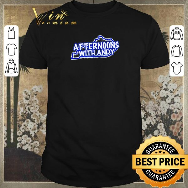 Nice Kentucky Afternoons with Andy shirt sweater