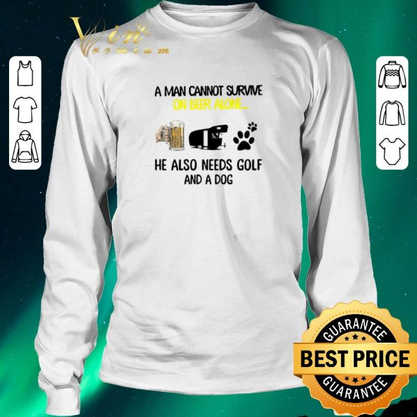Official A man cannot survive on beer alone he also needs camper and a dog paw shirt sweater