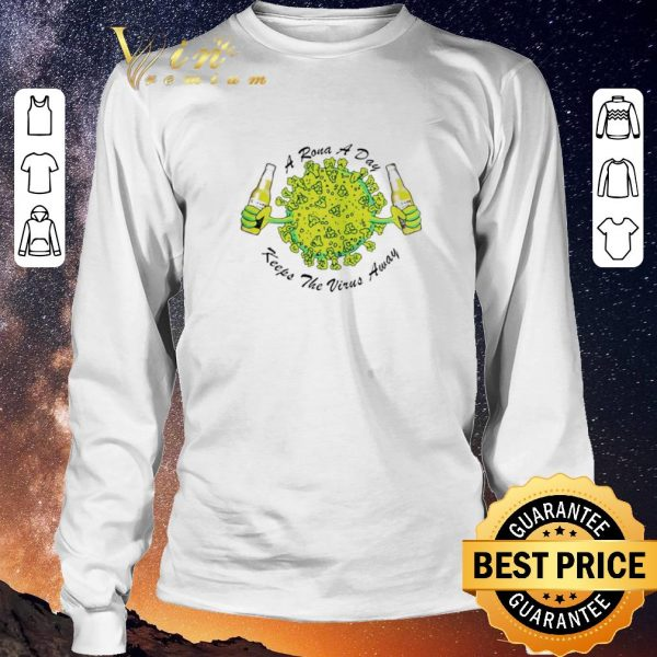 Official A rona a day keeps the virus away Corona Extra beer shirt sweater