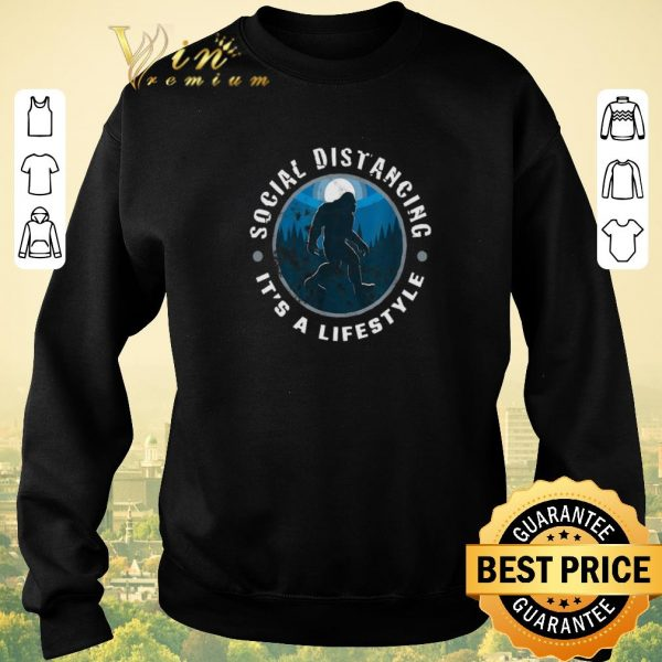 Official Bigfoot Social Distancing It's a lifestyle shirt sweater