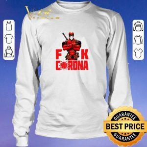 Official Deadpool fuck Coronavirus Covid-19 shirt sweater 2