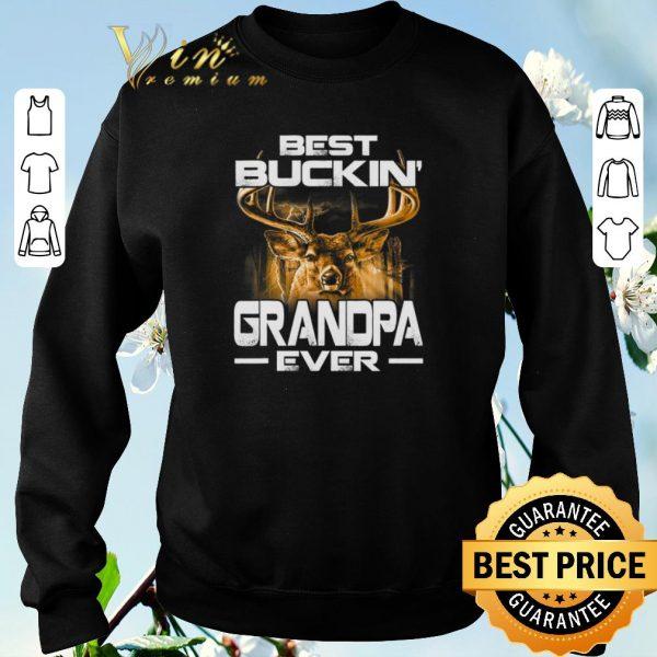 Official Deer Hunting Best Buckin' Grandpa Ever shirt sweater