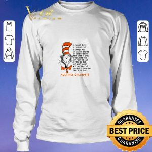Official Dr seuss I cannot sleep I cannot eat I cannot pee my memory shrinks shirt sweater 2