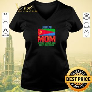 Official Eritrean Mom just like a normal mom except much cooler Mother's Day shirt sweater 1