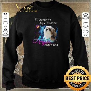 Official Shih Tzu Eu Acredito Que existem anjos entre nos shirt sweater 2