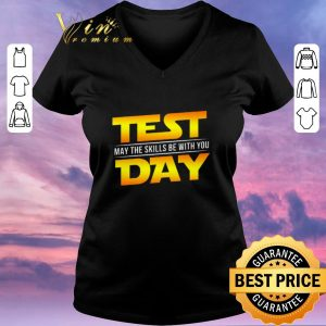 Official Test May The Skills Be With You Day Star Wars Logo shirt sweater 1