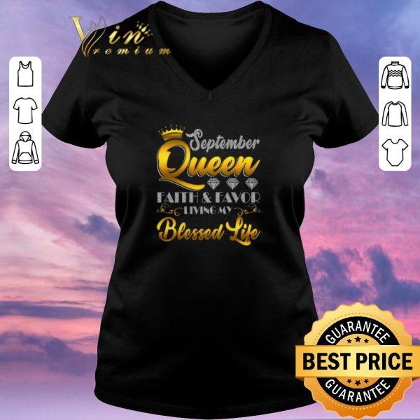 Original September Queen Faith & Favor Living My Blessed Life shirt sweater