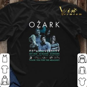 Ozark 03rd anniversary 2017 2020 02 seasons 20 ep signatures shirt sweater 2