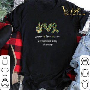 Peace Love Cure Developmental Delay Awareness shirt sweater 1
