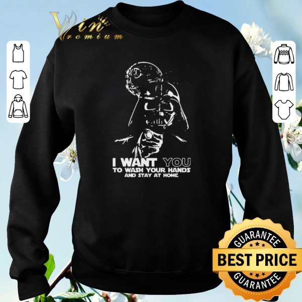 Premium Darth Vader I want you to wash your hands and stay at home shirt sweater