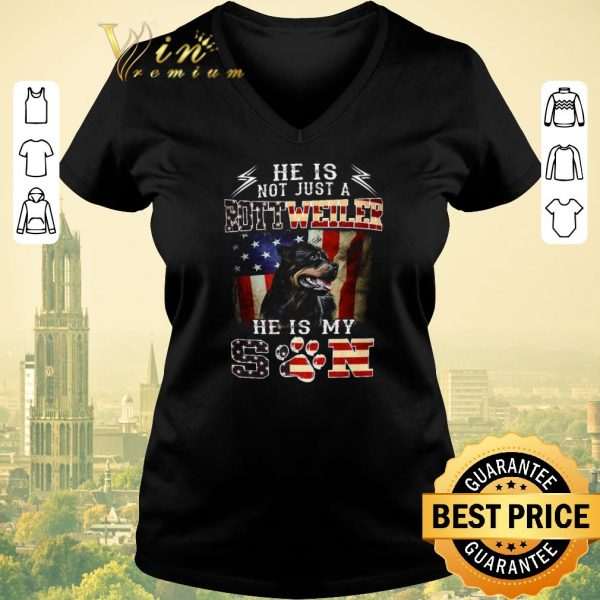 Premium He is not just a Rottweiler he is my son American flag shirt sweater