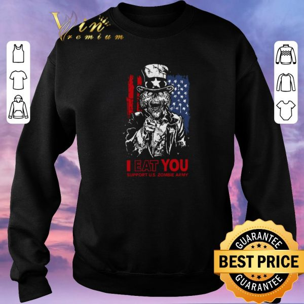 Premium I eat you support U.S Zombie Army American flag shirt sweater