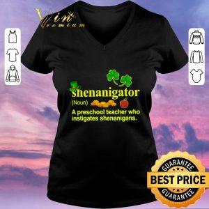 Premium Shenanigator a preschool teacher who instigates St Patrick's day shirt sweater 1