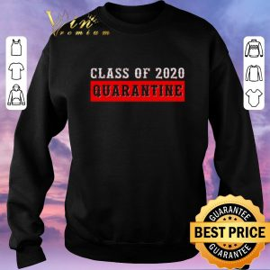 Pretty Class of 2020 Quarantine Covid-19 shirt sweater 2