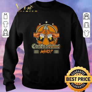 Pretty Coronavirus who beer bottle shirt sweater 2