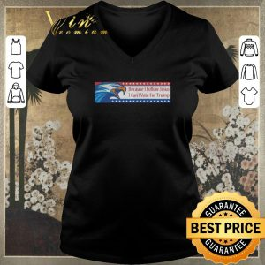 Pretty Eagle Because i follow Jesus i can't vote for Trump shirt sweater 1