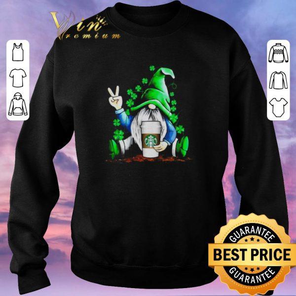 Pretty Gnome hug Starbucks coffee St. Patrick's Day shirt sweater