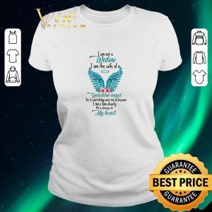 Pretty I am not a Widow I am the wife of a Guardian Angel shirt sweater