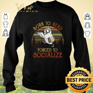 Pretty Owl born to read forced to socialize vintage shirt sweater 2