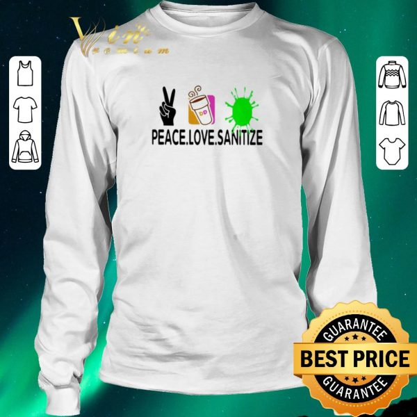 Pretty Peace love Sanitize Dunkin Donuts Coronavirus shirt sweater