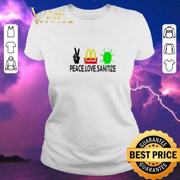 Pretty Peace love Sanitize Mcdonalds Coronavirus shirt sweater